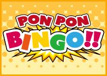 PON PON BINGO!!